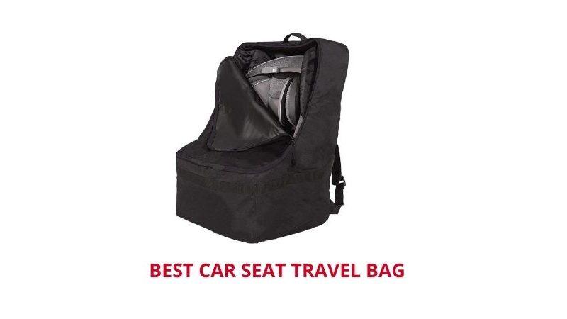 Best Car seat travel bag