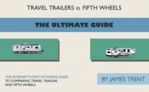 Travel Trailers vs. Fifth Wheels